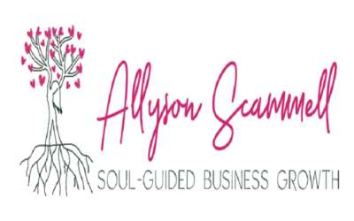 Episode 54 – Soul-Guided Business Growth with Allyson Scammell