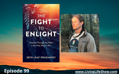 Episode 99 – The Fight to Enlight with Seth Leaf Pruzansky