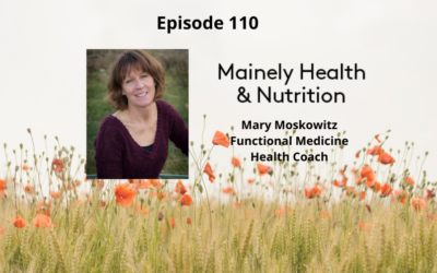 Boost Your Immunity Defense System – Mary Moskowitz, Functional Medicine Health Coach