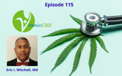 Cannabis Sativa-L (Hemp): History, Differences & Benefits of THC, CBD, CBD-A & CBG with Dr. Eric Mitchell, MD – Episode 115