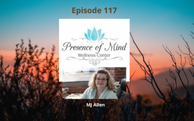 Creating New Habits to Reach Your Goals with MJ Allen of Presence of Mind Wellness Studio – Episode 117