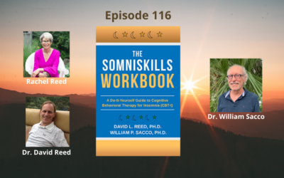 Resolving Sleeping Issues with Somniskills – Rachel Reed & Dr. William Sacco – Episode 116